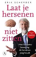 Laat je hersenen niet zitten van Erik Scherder