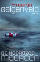 De Noordzeemoorden 1 - Galgenveld van Isa Maron