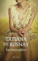 Rosnay, Tatiana de - Een Parijse affaire