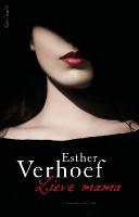 Lieve mama van Esther Verhoef