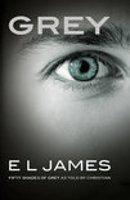 Grey - het nieuwe boek in de Vijftig tinten-serie van EL James