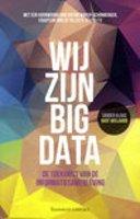 Wij zijn Big Data van Sander Klous en Nart Wielaard