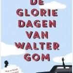 De gloriedagen van Walter Gom – Marcel Vaarmeijer