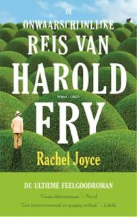 De onwaarschijnlijke reis van Harold Fry van Rachel Joyce