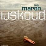 IJskoud – De Noordzeemoorden deel 2 – Isa Maron