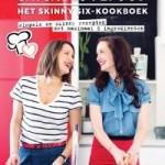Verwacht: het Skinny Six-kookboek – Elise Gruppen en Nina de Bruijn