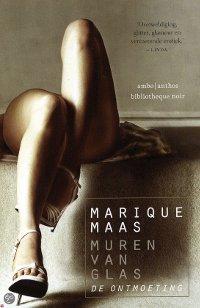 Muren van glas deel 1: de ontmoeting van Marique Maas