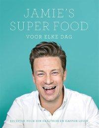Jamie's super food voor elke dag van Jamie Oliver