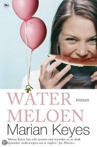 Watermeloen van Marian Keyes