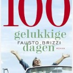 100 gelukkige dagen – Fausto Brizzi