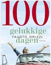 100 gelukkige dagen van Fausto Brizzi