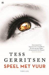 Speel met vuur van Tess Gerritsen