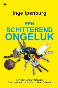 Een schitterend ongeluk van Inge Ipenburg