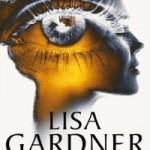 Lisa Gardner: de volgorde