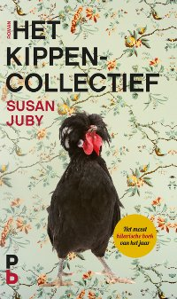 Het kippencollectief van Susan Juby