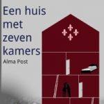 Een huis met zeven kamers – Alma Post