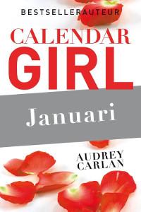Calendar Girl Januari van Audrey Carlan