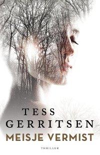 Meisje vermist van Tess Gerritsen