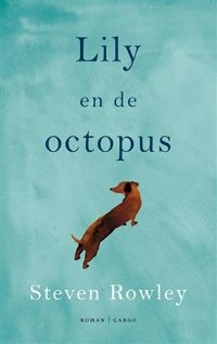 Lily en de octopus van Steven Rowley