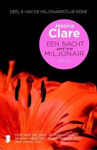 Een nacht met een miljonair Miljonairsclub 6 van jessica Clare