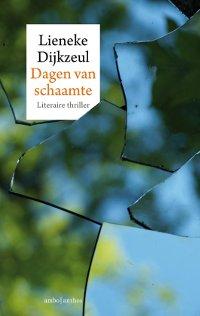 Dagen van schaamte van Lieneke Dijkzeul
