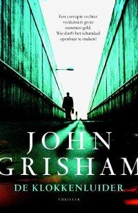 De klokkenluider van John Grisham