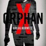 Orphan X – Gregg Hurwitz