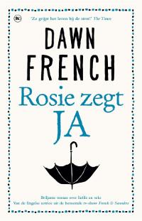Rosie zegt JA van Dawn French
