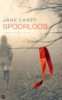 Spoorloos van Jane Casey
