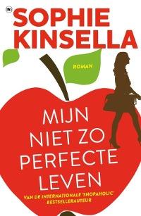 Mijn niet zo perfecte leven van Sophie Kinsella