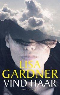 Vind haar van Lisa Gardner