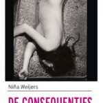 De consequenties – Niña Weijers