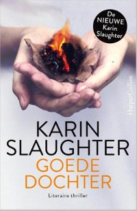 Goede dochter van Karin Slaughter