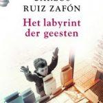 Verwacht: Het labyrint der geesten – Carlos Ruiz Zafón