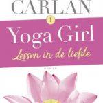 Verwacht: Yoga Girl 1 Lessen in de liefde – Audrey Carlan