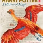 Verwacht: Harry Potter A history of magic – British Library