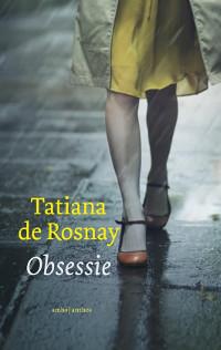 Obsessie van Tatiana de Rosnay