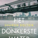 Verwacht: Het donkerste water – Sharon Bolton