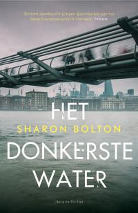 Het donkerste water van Sharon Bolton
