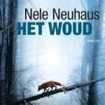 Het woud – Nele Neuhaus