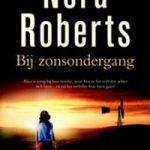 Bij zonsondergang – Nora Roberts