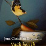 Vaak ben ik gelukkig – Jens Christian Grøndahl