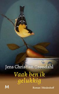 Vaak ben ik gelukkig van Jens Christian Grohndahl
