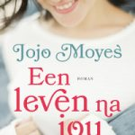 Een leven na jou – Jojo Moyes