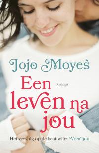 Een leven na jou van Jojo Moyes