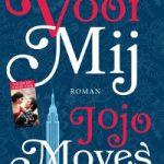 Verwacht: Voor mij – Jojo Moyes