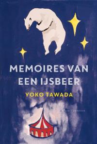 Memoires van een ijsbeer van Yoko Tawada