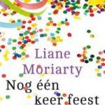 Nog één keer feest – Liane Moriarty