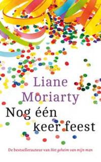 Nog een keer feest van Liane Moriarty