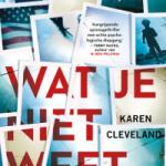 Wat je niet weet – Karen Cleveland